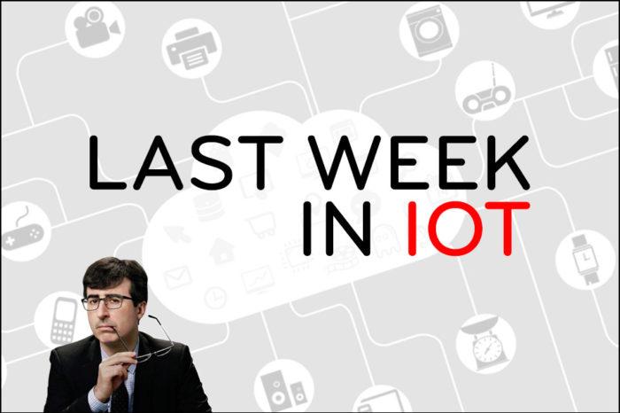 Last Week in IoT [XVI]